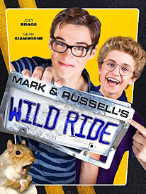 Mark and Russell's Wild Ride (2015)