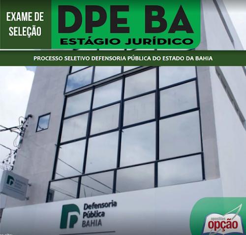 Apostila PDF: DPEBA Estágio Jurídico (Vídeo-aula Grátis) Defensoria-BA
