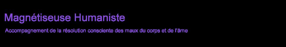 Magnétiseur, Magnétiseuse, Humaniste, Ardèche, Vans