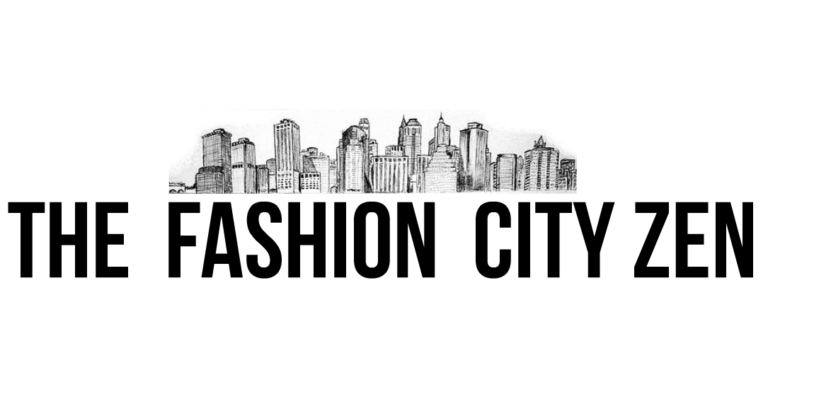 The Fashion City Zen
