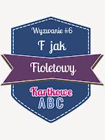 http://kartkoweabc.blogspot.ie/2015/03/wyzwanie-6-f-jak-fioletowy.html