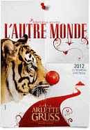 Arlette Gruss. L&#39;autre monde.