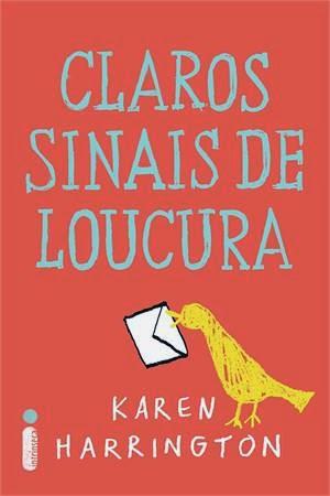 http://www.skoob.com.br/livro/381716-claros-sinais-de-loucura