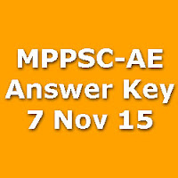 MPPSC Assistant Engineer Exam Answer Key for 7th Nov 2015