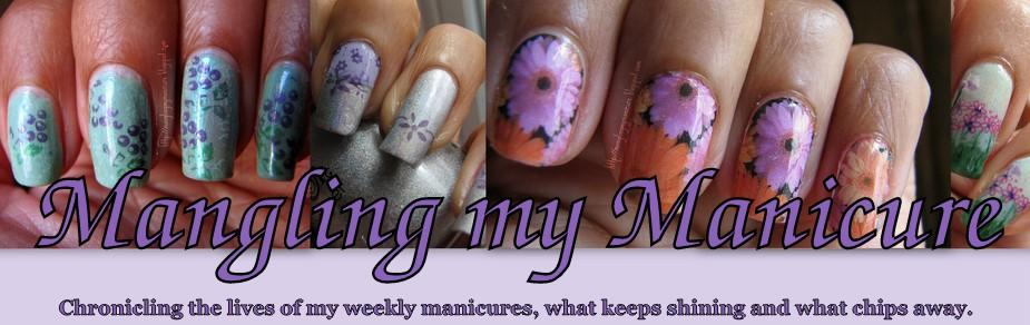Mangling my Manicure