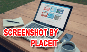 Membuat Screenshot Blog Dengan PlaceIt.net