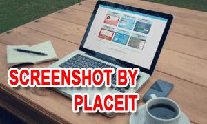 Membuat Screenshot Blog Lebih Menarik Dengan PlaceIt.net