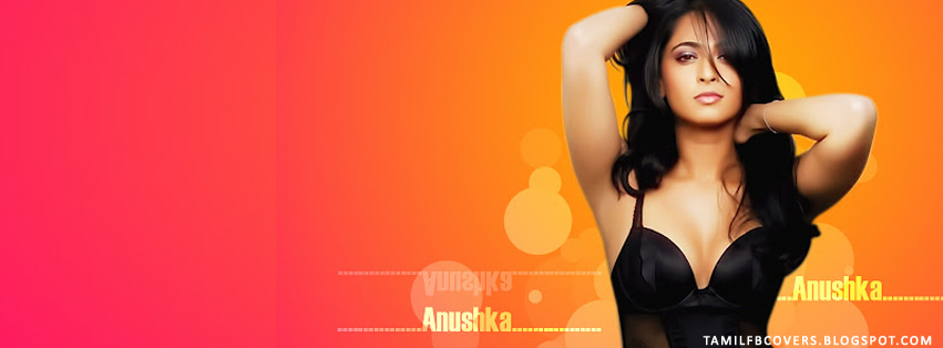 My india fb covers hot anushka actress fb cover for Hot fb pictures