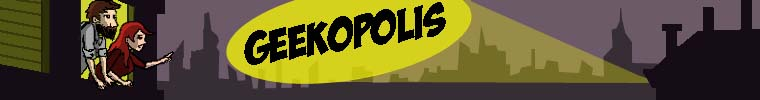 Geekopolis - For All Your Nerdy Needs