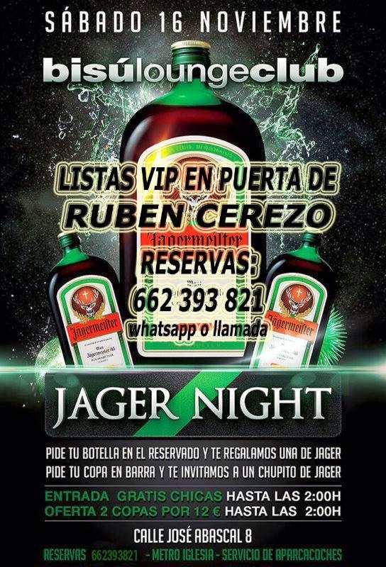 BISÚ SÁBADO, 16 DE NOVIEMBRE:  JAGER NIGHT - BOTELLA DE REGALO