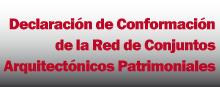 Declaración de Conformación de la Red de Conjuntos Arquitectónicos Patrimoniales