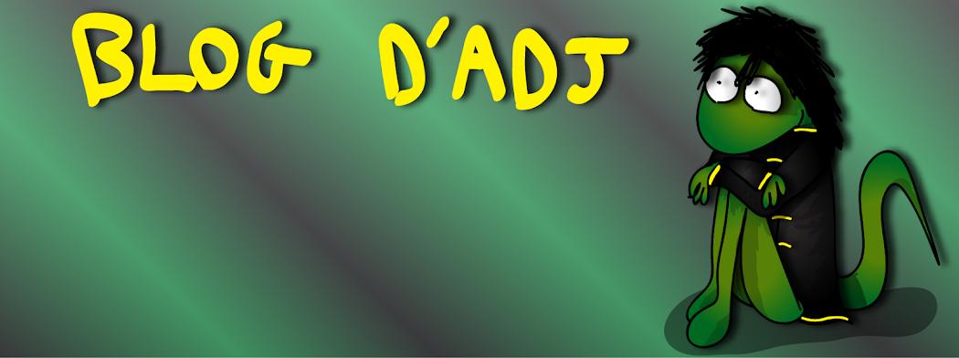 Le blog d'ADJ