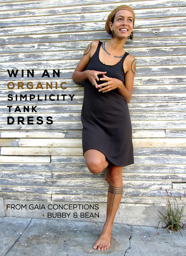 GIVEAWAY // Win an Organic Simplicity Tank Dress from Gaia Conceptions and Bubby & Bean!