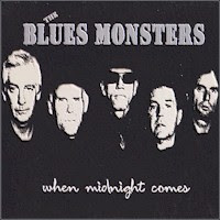 The Blues Monsters - When Midnight Comes