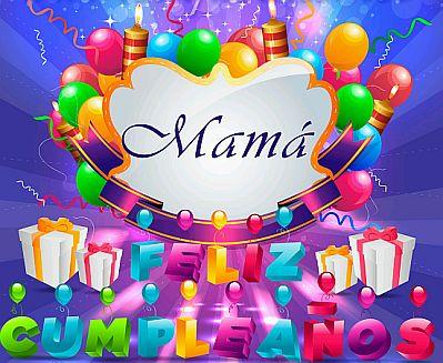 Banco de Imagenes y fotos gratis Feliz Cumpleaos Mama parte 1