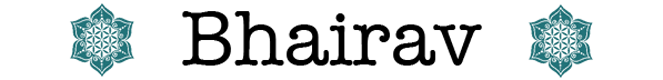ボーディー・バイラヴ(Bodhi Bhairav)公式サイト
