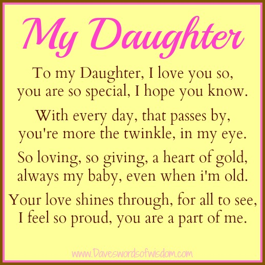Displaying (18) Gallery Images For I Love My Daughter Poems...