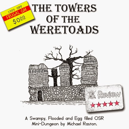Frugal GM Review: The Towers of the Weretoads