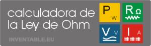 Calculadora de Ley de Ohm