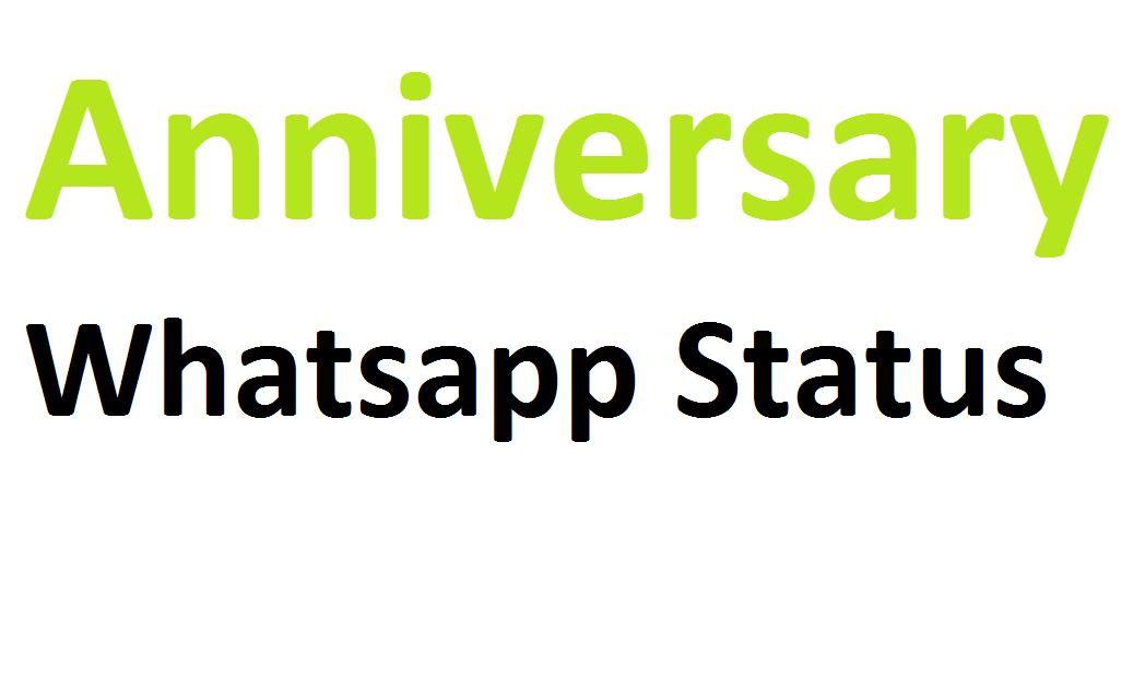 Anniversary whatsapp status
