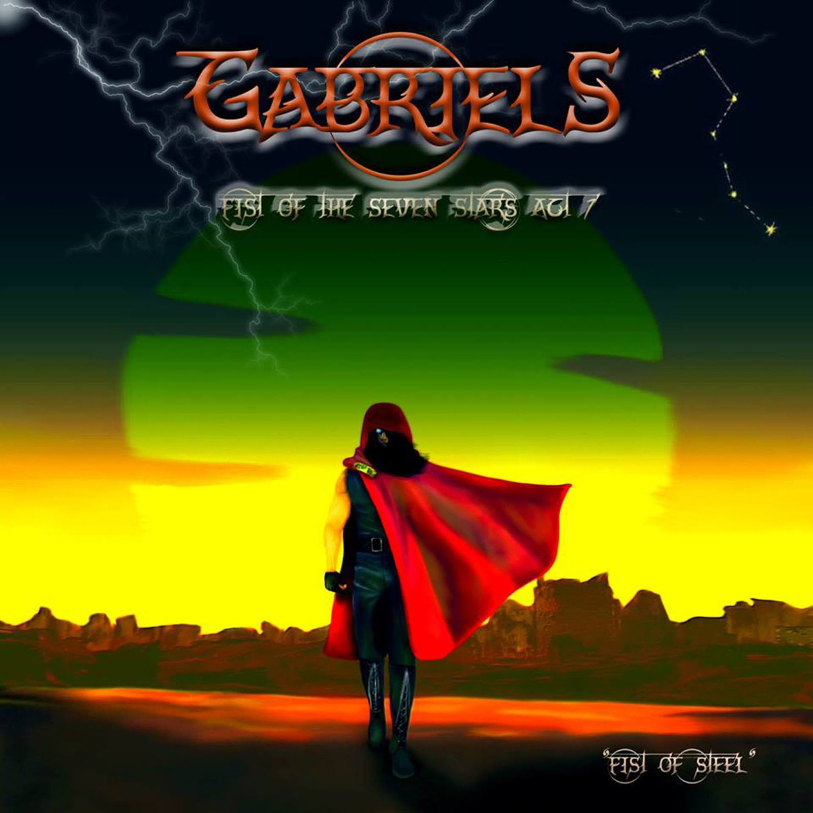 Gabriels - Fist Of The Seven Stars Act 1: Fist Of Steel