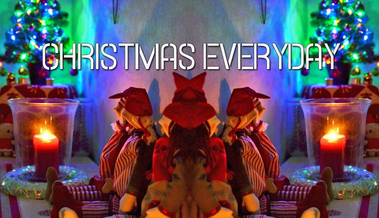 Christmas Everyday