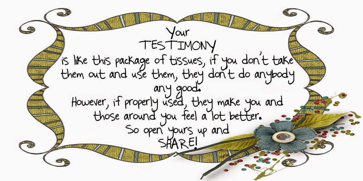 http://1.bp.blogspot.com/-s4t1pxLZPvI/U30BUc1TXDI/AAAAAAAAE4Q/Ji4yEVYjAqM/s1600/Testimony+tissues.jpg