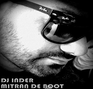 MITRAN DE BOOT - DJ INDER MIX UNTAG