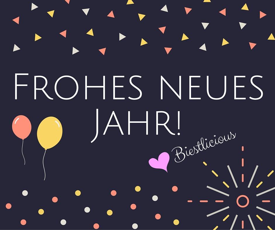 Biestlicious: Frohes neues Jahr!