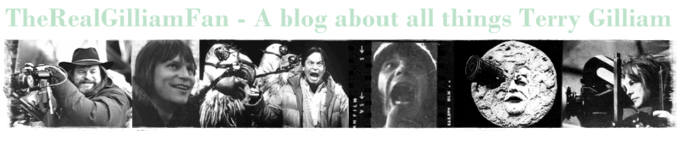 TheRealGilliamFan - A blog about all things Terry Gilliam