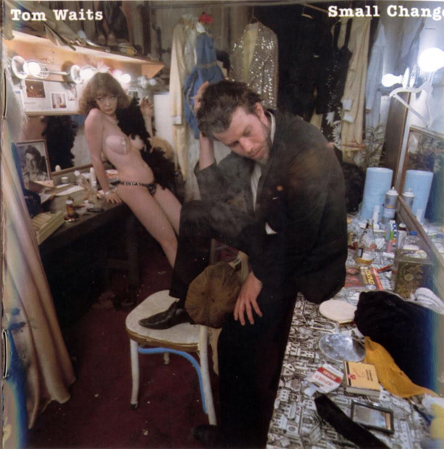 vous écoutez quoi à l\'instant - Page 39 Tom+Waits+Small+Change