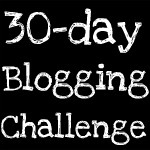 The 30-Day Blogging Challenge