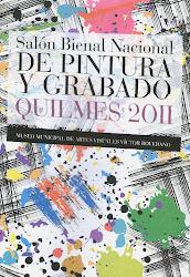 Expo Salòn Colect Bienal Nacional de Pintura y Grabado Quilmes 2011 Museo Municipal Victor Roverano