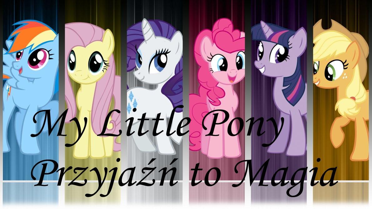 My Little Pony Przyjaźń to Magia