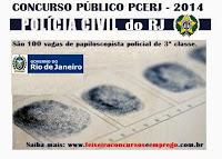 Concurso POLICIA CIVIL RJ - Papiloscopista Policial 2014