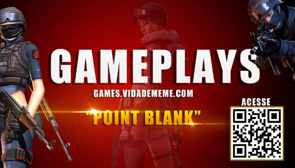Video do Canal Oficial Vida de Meme Games: Gameplay : Pointblank + Abertura do Canal !