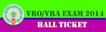 AP VRO Admit Card 2014 VRA Hall Ticket 2014 ccla.cgg.gov.in. VRO/VRA Exam Centres, AP VRO VRA Recruitment Exam Hall Tickets 2014