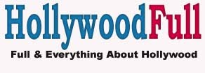 HollywoodFull.Com - Full About Hollywood