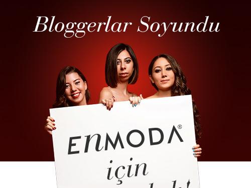 Enmoda'nın Yeni Projesi: Bloggerlar Soyundu :)