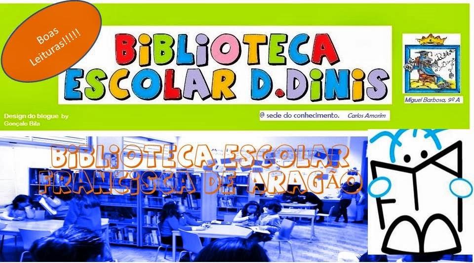 Biblioteca Escolar 1º Ciclo: Dª Francisca de Aragão