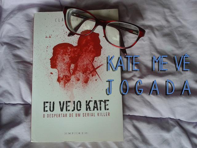 Resenha: Eu Vejo Kate