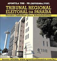Apostila impressa TRE-PB (PARAÍBA) Técnico Judiciário (Área Administrativa)