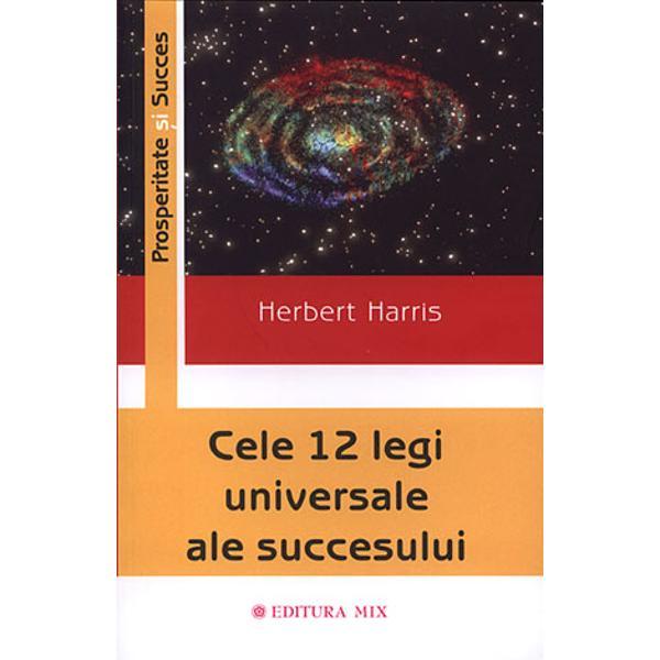 Cele 12 legi universale ale succesului