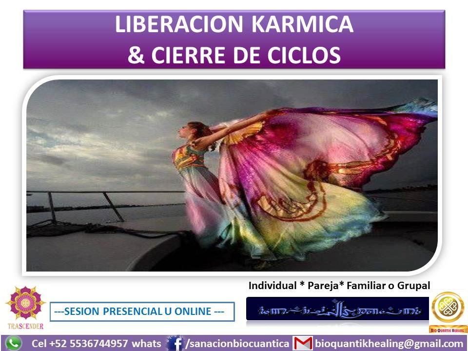 LIBERACION KARMICA & CIERRE CICLOS