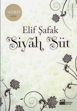 SİYAH SÜT, Elif Şafak