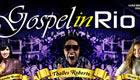 Gospel in Rio