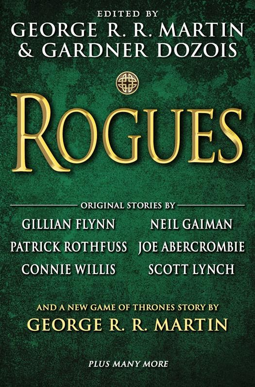 Rogue, edited by George R. R. Martin and Gardner Dozois