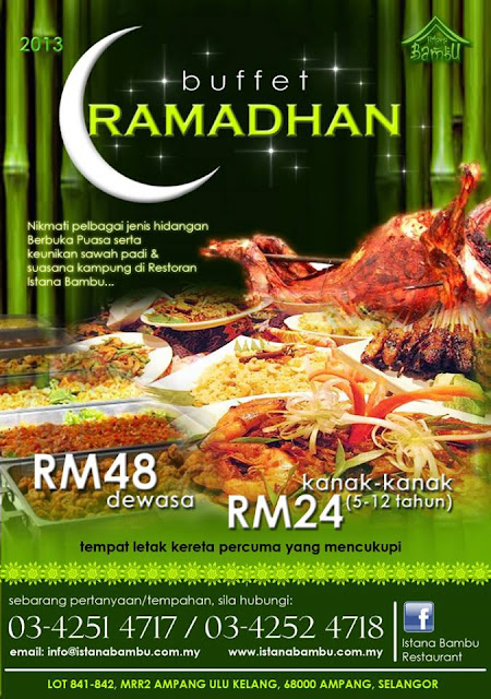 BUFFET RAMADHAN AT RESTAURANT ISTANA BAMBU