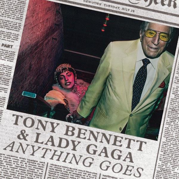 Tony Bennett & Lady Gaga - Anything Goes - Single Cover