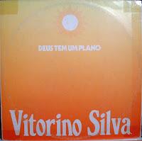 Vitorino Silva - Deus tem um Plano